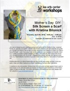 Mother's Day-inspired Scarf workshop @ Lee Arts Center on Thurs 4.29 ::